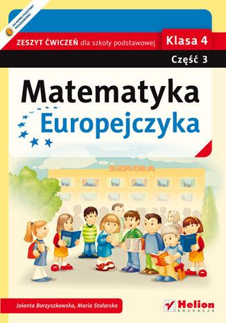 Okładka książki/ebooka Matematyka Europejczyka. Zeszyt ćwiczeń dla szkoły podstawowej. Klasa 4. Część 3