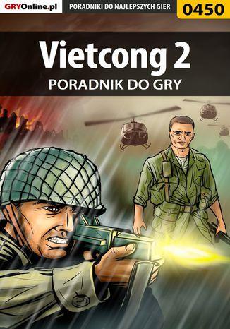 Okładka książki/ebooka Vietcong 2 - poradnik do gry