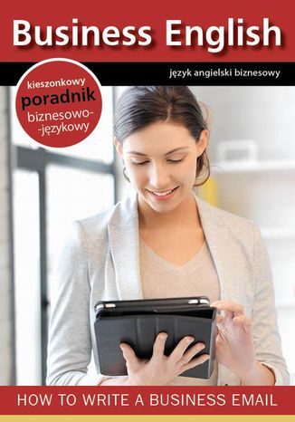 Okładka książki/ebooka How to write a business email - jak pisać emaile biznesowe