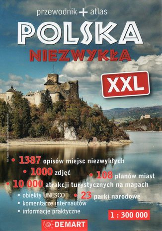 Okładka książki/ebooka Polska niezwykła XXL. Przewodnik + atlas Demart