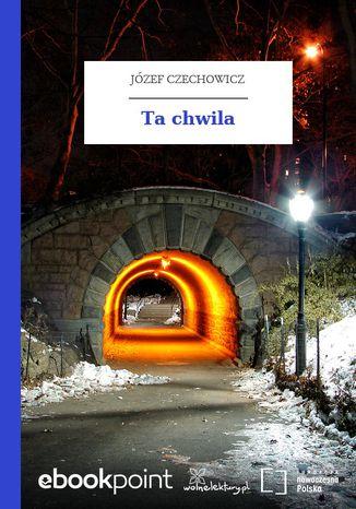 Okładka książki/ebooka Ta chwila