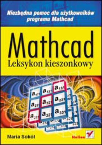 Okładka książki/ebooka Mathcad. Leksykon kieszonkowy