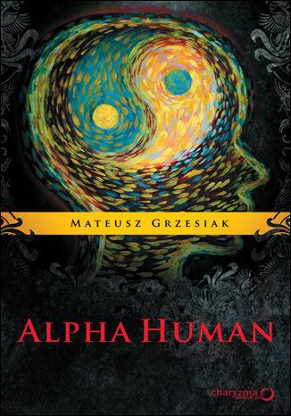 Okładka książki/ebooka AlphaHuman