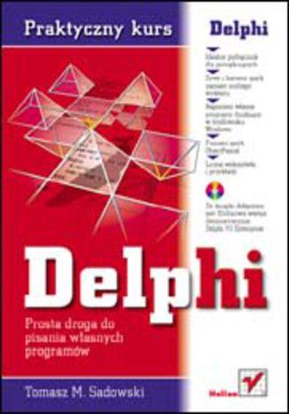 Okładka książki/ebooka Praktyczny kurs Delphi