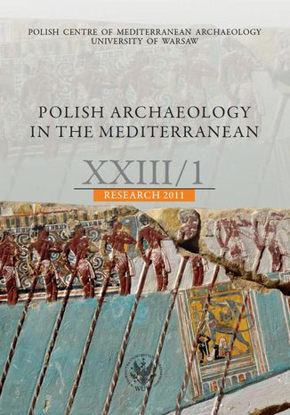 Okładka książki/ebooka Polish Archaeology in the Mediterranean 23/1. Research 2011