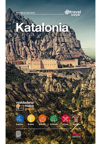 Okładka książki/ebooka Katalonia. #Travel&Style. Wydanie 1