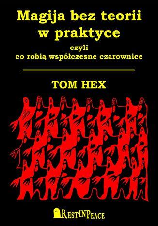 Okładka książki/ebooka Magija bez teorii w praktyce