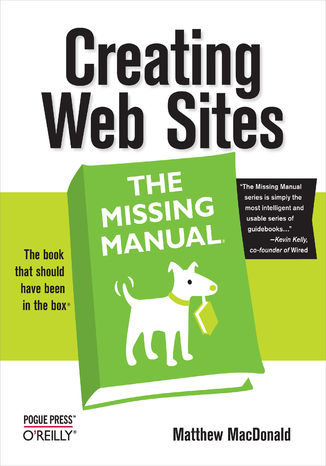 Okładka książki Creating Web Sites: The Missing Manual. The Missing Manual