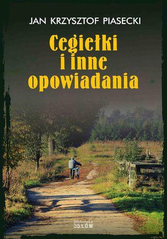 Okładka książki/ebooka Cegiełki i inne opowiadania