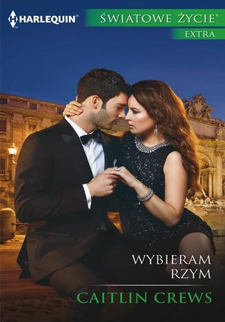 Okładka książki/ebooka Wybieram Rzym