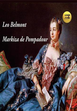 Okładka książki/ebooka Markiza de Pompadour