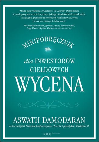 Okładka książki Wycena. Minipodręcznik dla inwestorów giełdowych