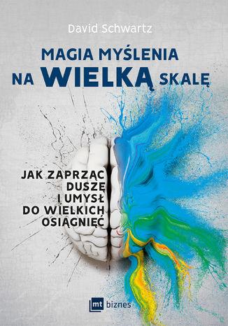 Okładka książki/ebooka Magia myślenia na wielką skalę