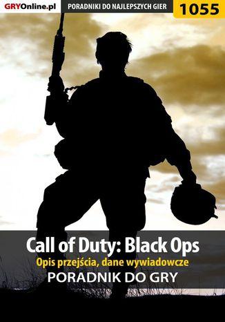 Okładka książki/ebooka Call of Duty: Black Ops - opis przejścia, dane wywiadowcze - poradnik do gry