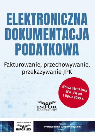 Okładka książki/ebooka Elektroniczna dokumentacja podatkowa