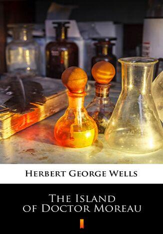 Okładka książki/ebooka The Island of Doctor Moreau