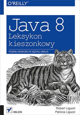 Okładka książki/ebooka Java 8. Leksykon kieszonkowy