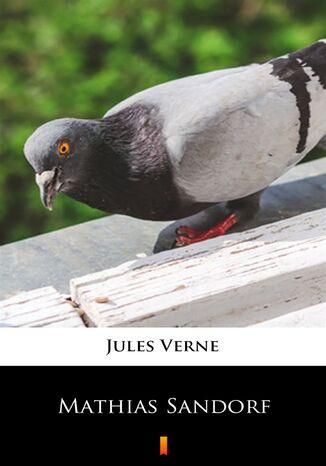 Okładka książki/ebooka Mathias Sandorf
