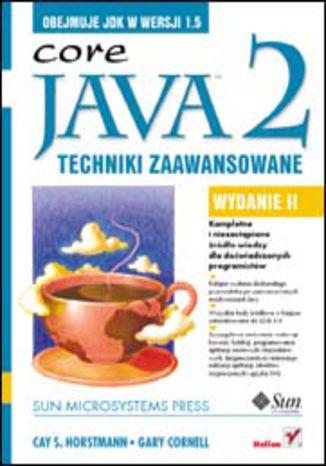 Okładka książki/ebooka Java 2. Techniki zaawansowane. Wydanie II