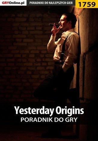 Okładka książki/ebooka Yesterday Origins - poradnik do gry