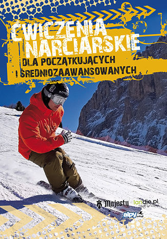 Okładka książki/ebooka Ćwiczenia narciarskie dla początkujących i średnio-zaawansowanych