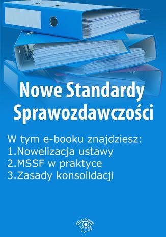 Okładka książki/ebooka Nowe Standardy Sprawozdawczości , wydanie wrzesień 2014 r. część I