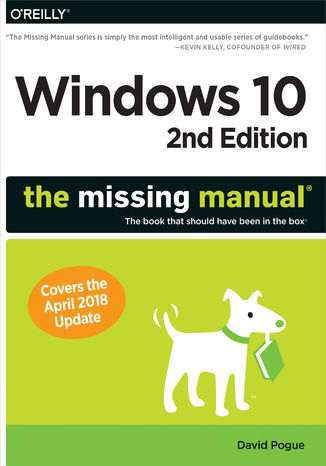 Okładka książki Windows 10: The Missing Manual. The book that should have been in the box. 2nd Edition