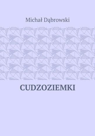 Okładka książki/ebooka Cudzoziemki