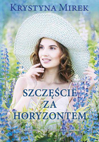 Okładka książki/ebooka Szczęście za horyzontem