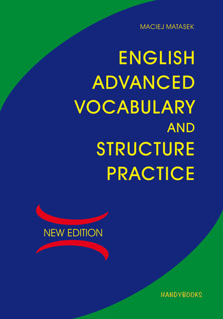 Okładka książki/ebooka English Advanced Vocabulary and Structure Practice
