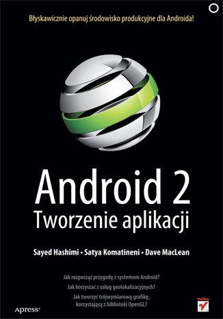 Okładka książki/ebooka Android 2. Tworzenie aplikacji