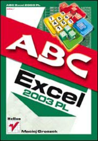 Okładka książki/ebooka ABC Excel 2003 PL