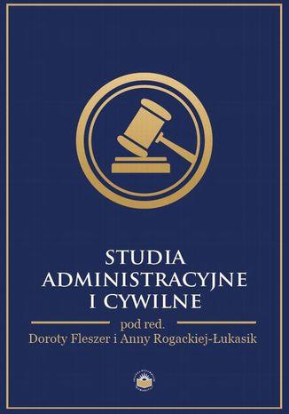 Okładka książki/ebooka Studia administracyjne i cywilne