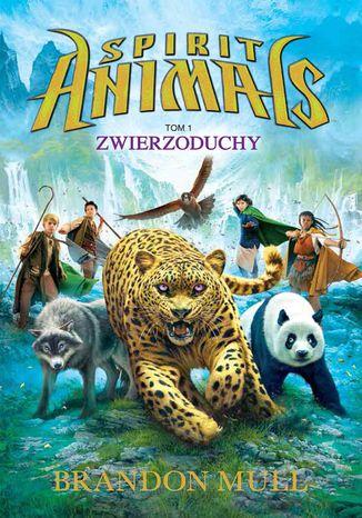 Okładka książki/ebooka Spirit Animals. Tom I. Zwierzoduchy