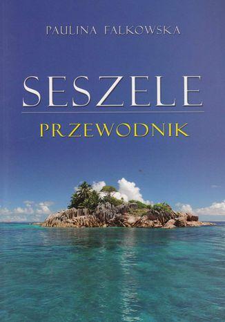 Okładka książki/ebooka Seszele Przewodnik