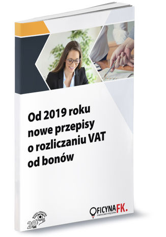 Okładka książki/ebooka Od 2019 roku nowe przepisy o rozliczaniu VAT od bonów