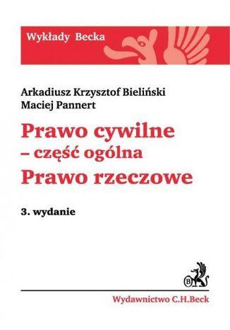 Okładka książki/ebooka Prawo cywilne - część ogólna. Prawo rzeczowe. Wydanie 3