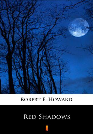 Okładka książki/ebooka Red Shadows