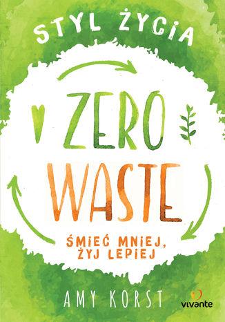 Okładka książki/ebooka Styl życia Zero Waste