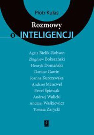 Okładka książki/ebooka Rozmowy o inteligencji