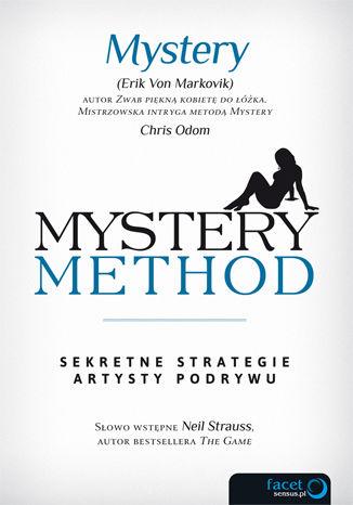 Okładka książki/ebooka Mystery method. Sekretne strategie artysty podrywu