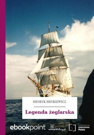 Okładka książki/ebooka Legenda żeglarska