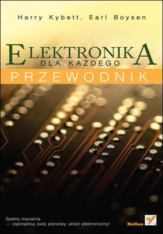 Okładka książki/ebooka Elektronika dla każdego. Przewodnik
