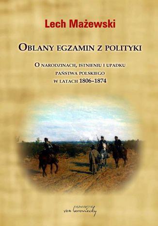 Okładka książki/ebooka Oblany egzamin z polityki