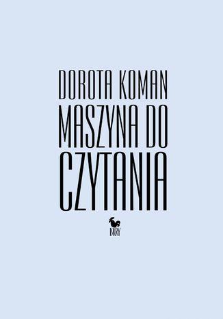 Okładka książki/ebooka Maszyna do czytania