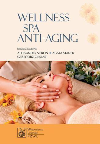 Okładka książki/ebooka Wellness SPA i Anti-Aging