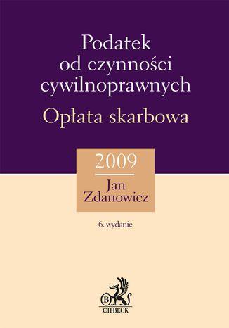 Okładka książki/ebooka Podatek od czynności cywilnoprawnych. Opłata skarbowa