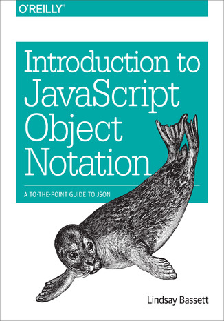 Okładka książki/ebooka Introduction to JavaScript Object Notation. A To-the-Point Guide to JSON