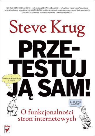 Okładka książki Przetestuj ją sam! Steve Krug o funkcjonalności stron internetowych