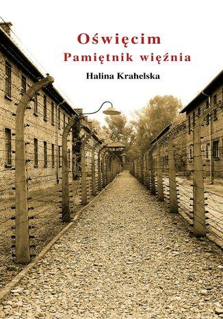 Okładka książki/ebooka Oświęcim. Pamiętnik więźnia